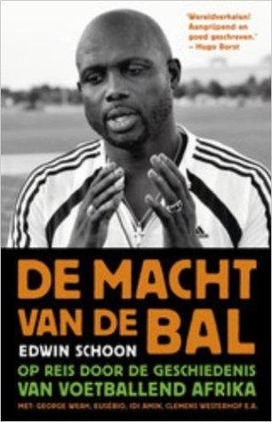 De macht van de bal: op reis door de geschiedenis van voetballend Afrika