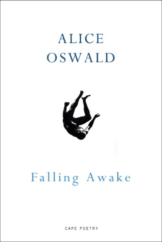 Falling Awake by Alice Oswald