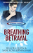 Breathing Betrayal (Elemental Evidence #1)