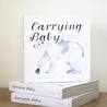 Download ebook Carrying Baby by Ashley Mae Hoiland