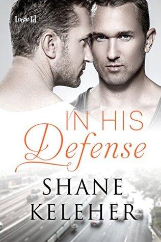 In His Defense by Shane Keleher