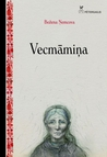 Vecmāmiņa by Božena Němcová