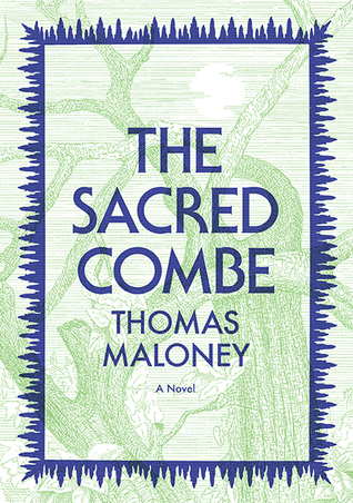 The Sacred Combe: A Novel