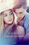 L'amore è un disastro by Jamie McGuire