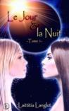 Le jour et la nuit by Laetitia Langlet