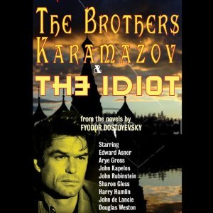 The Brother Karamazov / The Idiot