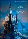 A Cry of Honor (The Sorcerer's Ring, #4)