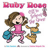 Ruby Rose, Off To School She Goes