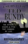 I Survived Ted Bundy: The Attack, Escape & PTSD That Changed My Life