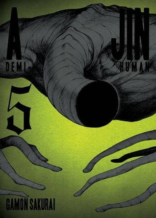 Ajin: Demi-Human, Vol. 5 (Ajin: Demi-Human, #5)