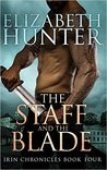 The Staff and the Blade (Irin Chronicles, #4)