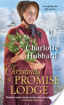 Christmas at Promise Lodge by Charlotte Hubbard