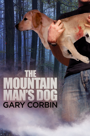 The Mountain Man's Dog by Gary Corbin