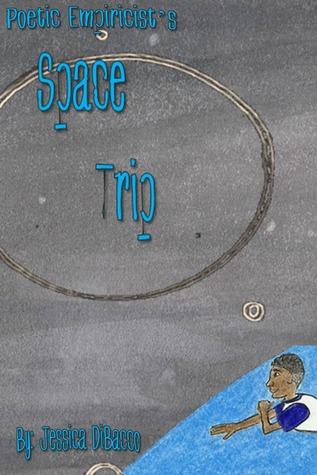 Poetic Empiricist's Space Trip