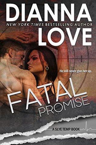 Fatal Promise(Slye Temp 6)