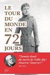 Le Tour du monde en 72 jours by Nellie Bly