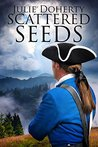 Scattered Seeds by Julie Doherty