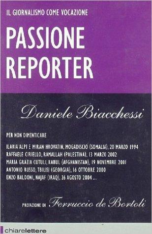 Passione reporter: Il giornalismo come vocazione