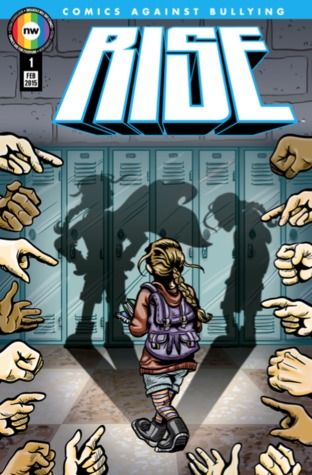 Rise comics against bullying #1 (rise, #1) by Joey Esposito