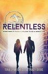 Relentless (The Hero Agenda Book 2)