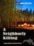 A Neighborly Killing