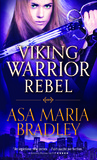Viking Warrior Rebel (Viking Warriors #2)