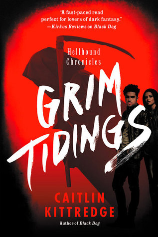 Grim Tidings (Hellhound Chronicles, #2)