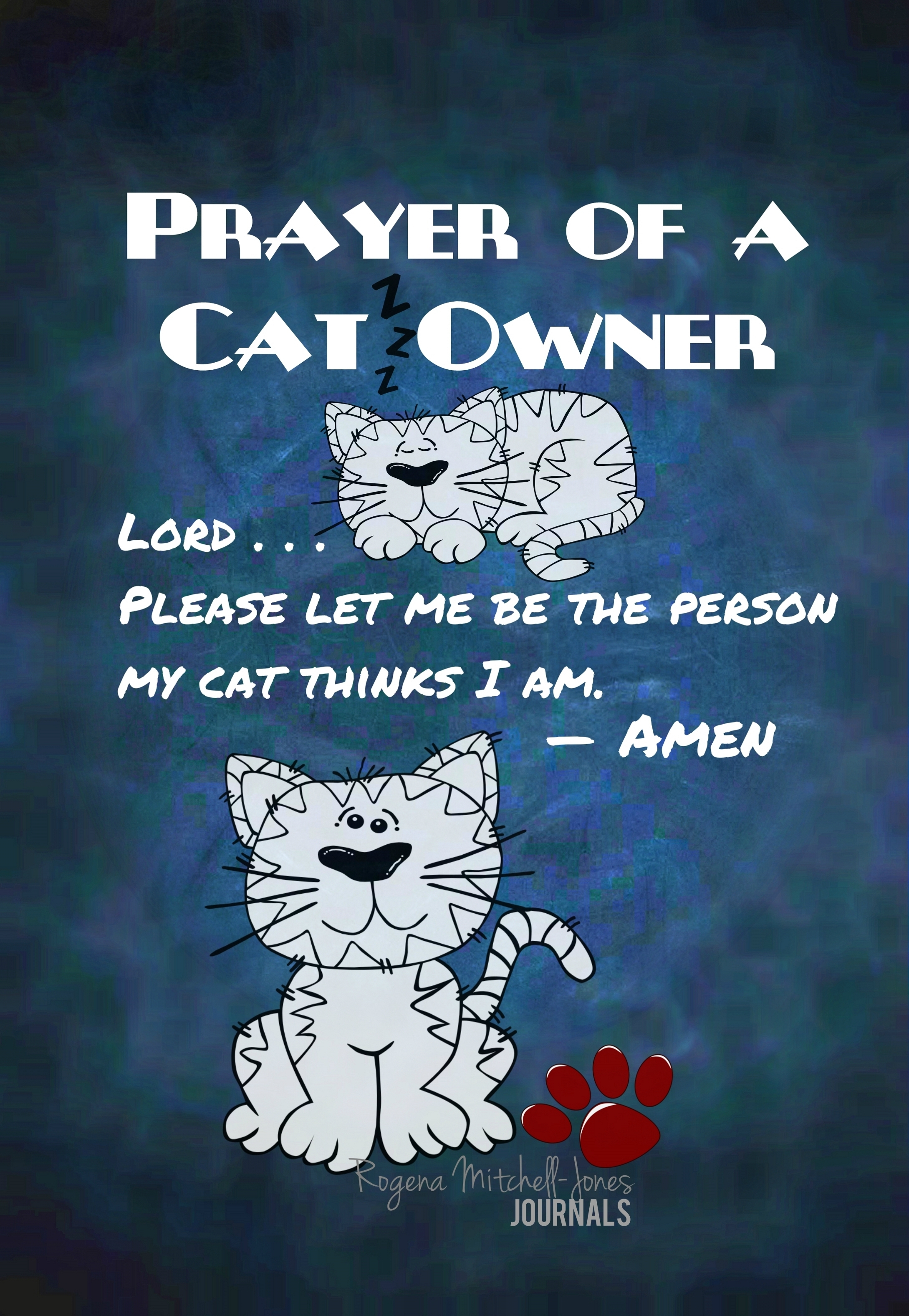 Prayer of a Cat Owner - A Journal