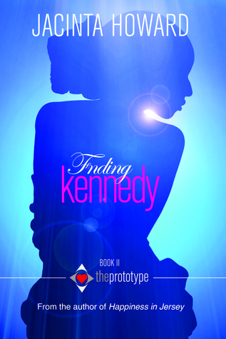Finding Kennedy (The Prototype, #2)