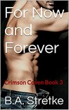For Now and Forever (The Crimson Coven, #3)
