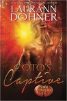 Coto's Captive by Laurann Dohner