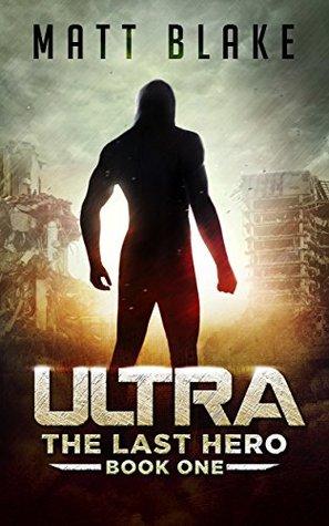 ULTRA (The Last Hero, #1)