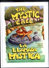 The Mystic Call/La Llamada Mistica