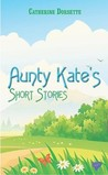 Aunty Kate's Short Stories