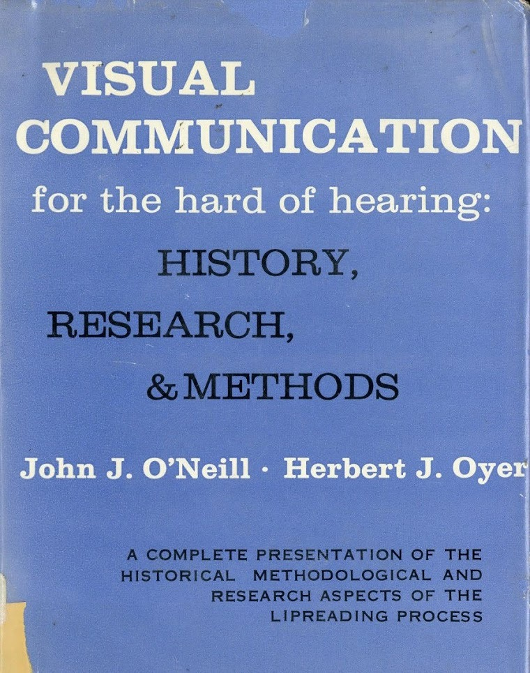 Visual Communication for the Hard of Hearing: History, Research, Methods