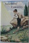 Sunshine Country, A Story of Czechoslovakia by Kristina Roy