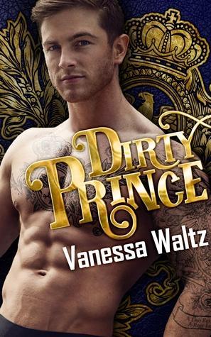 Dirty Prince (A Royal Romance)