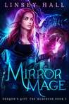 Mirror Mage by Linsey Hall