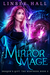 Mirror Mage (Dragon's Gift The Huntress, #2) by Linsey Hall