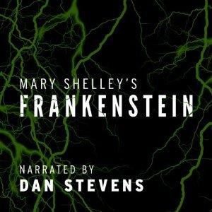 Frankenstein  narrated by Dan Stevens