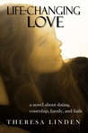 Life-Changing Love by Theresa Linden