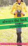 Always the Luck (Always the Bridesmaid #3)