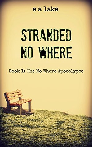 Stranded No Where (The No Where Apocalypse #1)
