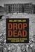 Drop Dead by Hillary Miller