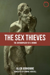 The Sex Thieves by Julien Bonhomme