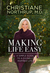 Making Life Easy by Christiane Northrup