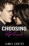Choosing You by Aimee Santos