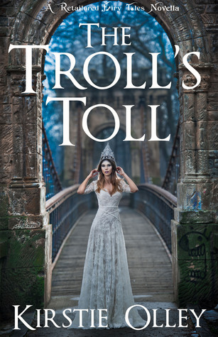 The Troll's Toll: A Retailored Fairy Tales Novella