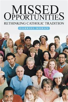 Missed Opportunities: Rethinking Catholic Tradition