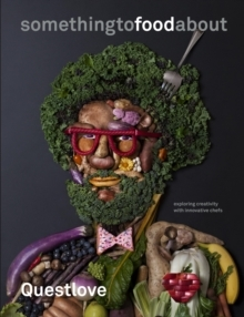 something to food about by Ahmir Questlove Thompson